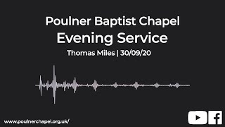 Evening Service 30th September l | Thomas Miles