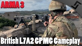 ARMA 3 - British L7A2 GPMG Gameplay - British Armed Forces in Takistan