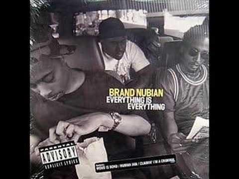 BRAND NUBIAN - Claimin i´m a Criminal