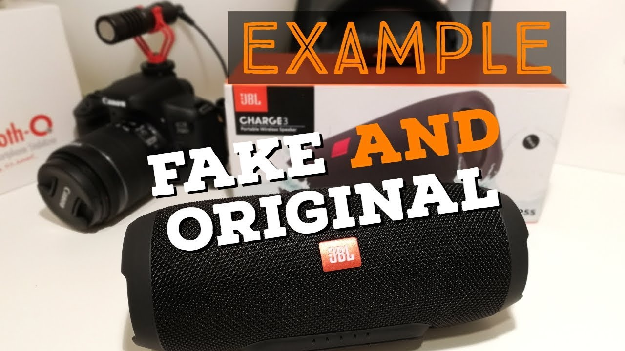 How To Spot A Fake Jbl Example On And Original Youtube Bluetooth Speaker Charge 3 Merah