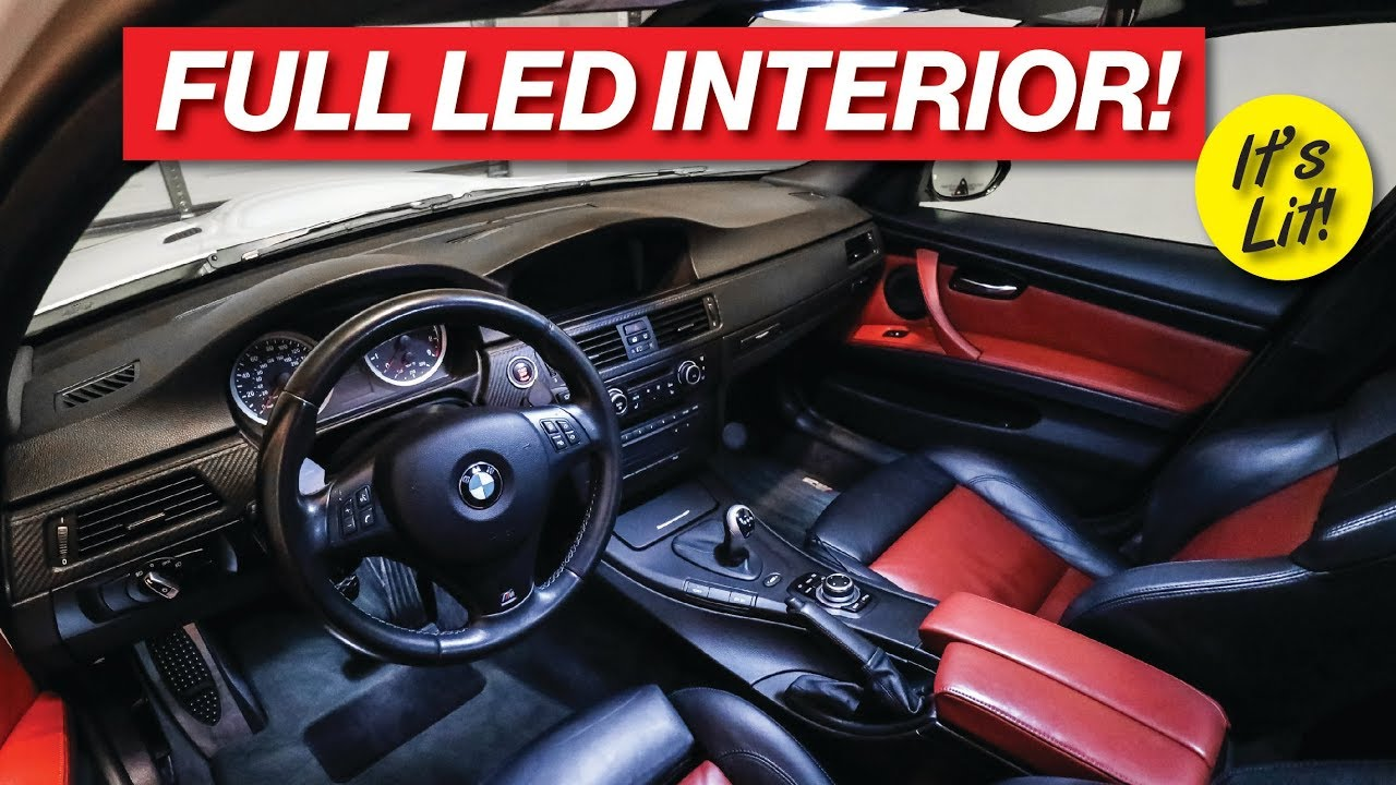 BMW E90 M3 FULL LED INTERIOR LIGHT UPGRADE! - YouTube