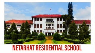 Netarhat Residential School | Netarhat School  -Travel & Explore