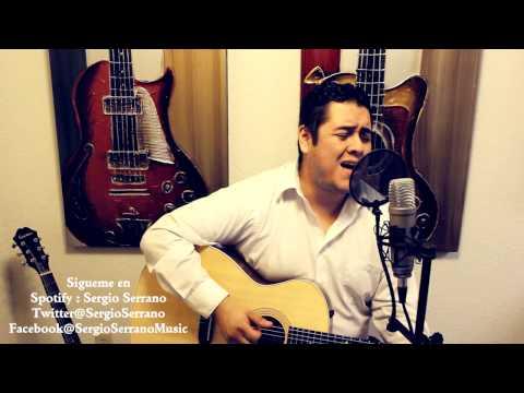Olvidarte Jamas  - Carlos Macias - Sergio Serrano cover