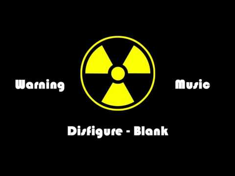 Disfigure - Blank  Warning