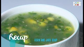 Corn And Jade Soup | Go Healthy | Chef Sanjeev Kapoor | FoodFood