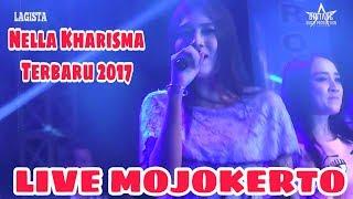 LAGISTA Nella Kharisma Live Mojosari Mojokerto 2017