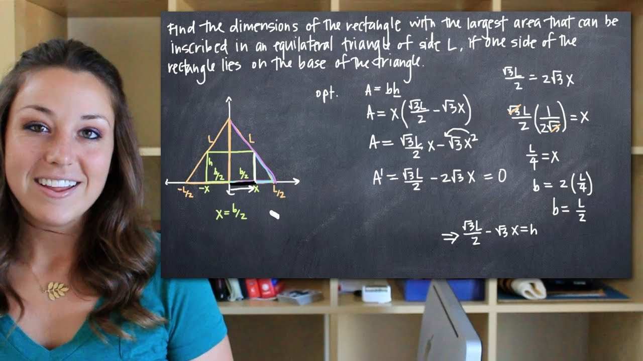 Dimensions Of The Rectangle With Largest Area Inscribed In An Equilateral  Triangle (kristakingmath)  Youtube
