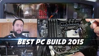 Ultimate Gaming Pc 2015 - Best Video Editing, Rendering & Streaming Build