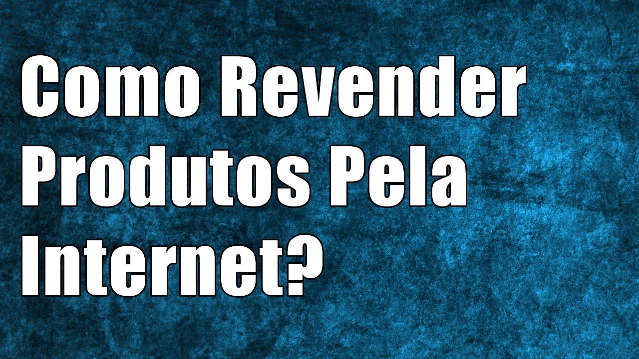 65189721f Como Revender Produtos Importados Pela Internet  - YouTube