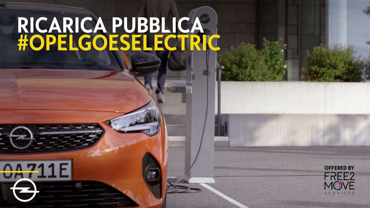 Ricarica pubblica Opel. La mobilità elettrica diventa facile.