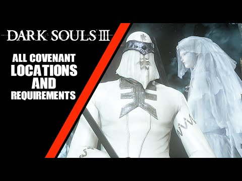 Dark Souls 3 - All Covenant Locations and Requirements