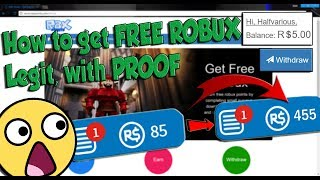 How to get FREE ROBUX!! Legit, with PROOF!! Roblox