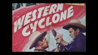 Western Cyclone - Full Length Western Movies