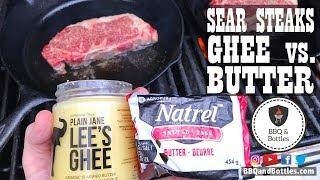 Steak Experiments - Should you Sear with GHEE or Butter? (S1.E10)