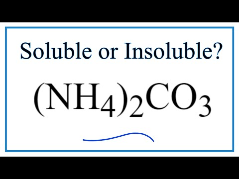 Is (NH4)2CO3 Soluble Or Insoluble In Water?
