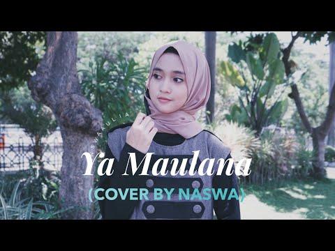 Ya Maulana - Sabyan ( Cover By Naswa )