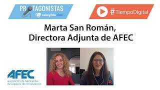 Marta San Román | Directora Adjunta de AFEC Asociación de Fabricantes de Equipos de Climatización