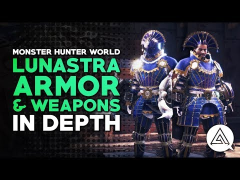 Monster Hunter World   Lunastra Armor & Weapons in Depth - Skills Overview, Weapon Bonuses & More! thumbnail