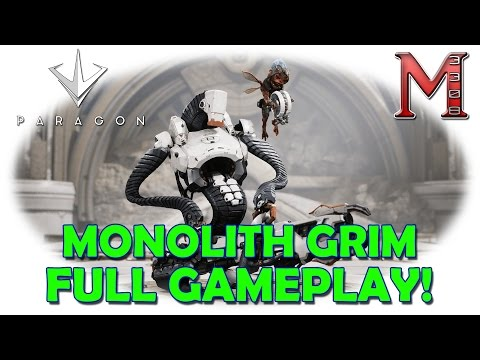Paragon MONOLITH GRIM.exe Full Gameplay