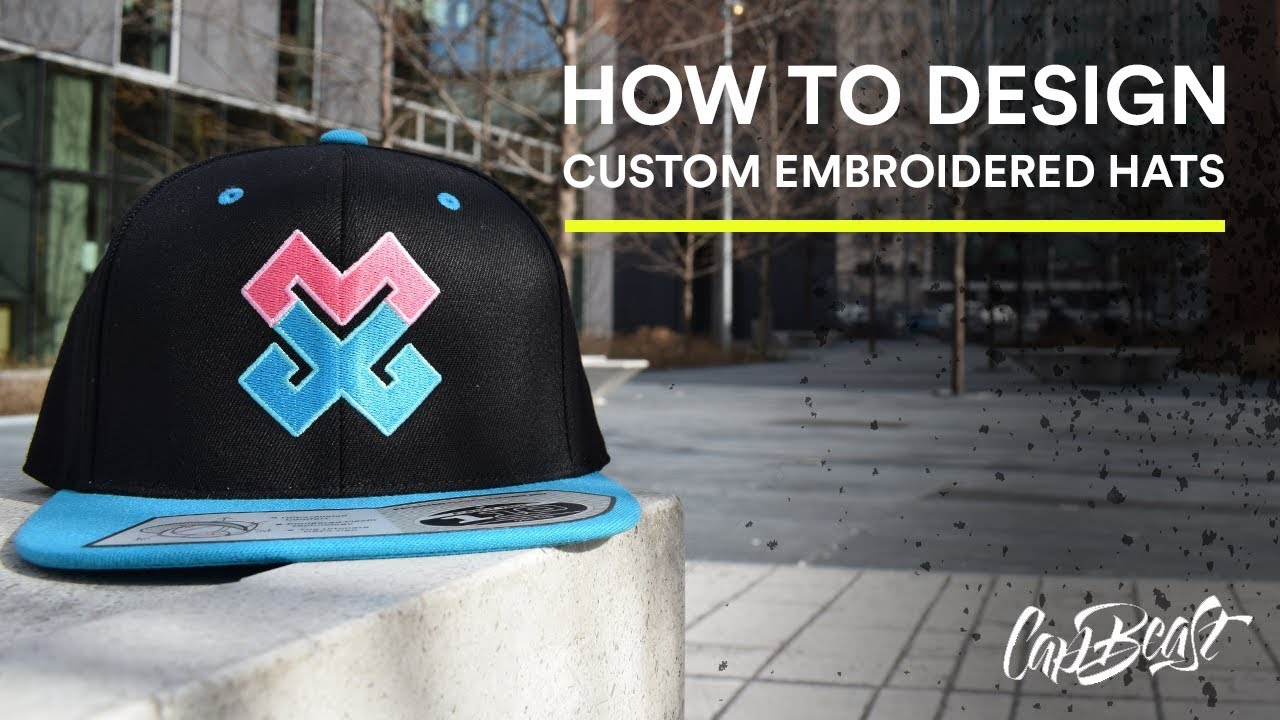 How to design custom embroidered hats | CapBeast