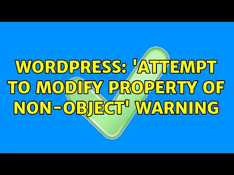 Attempt to modify property of non-object in wordpress