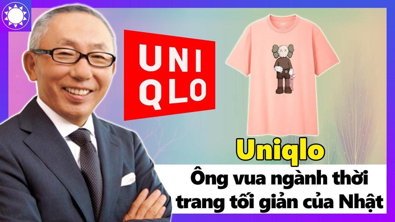 """Uniqlo - """"Ông Vua"""" Ngành Thời Trang Tối Giản Của Nhật Bản"""