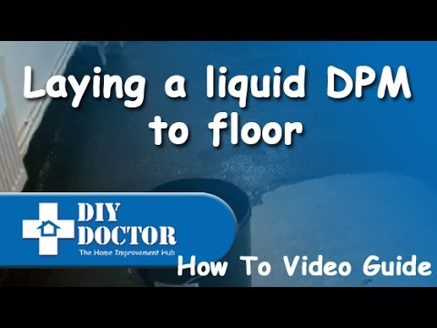 Waterproof And Damp Proof A Concrete Floor By Laying A Liquid