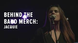 Behind the Band Merch: Jacquie