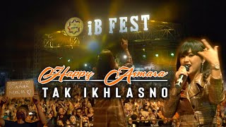 Download Lagu HAPPY ASMARA - TAK IKHLASNO (AMBYAARRRRR) // LIVE IAIN TULUNGAGUNG mp3