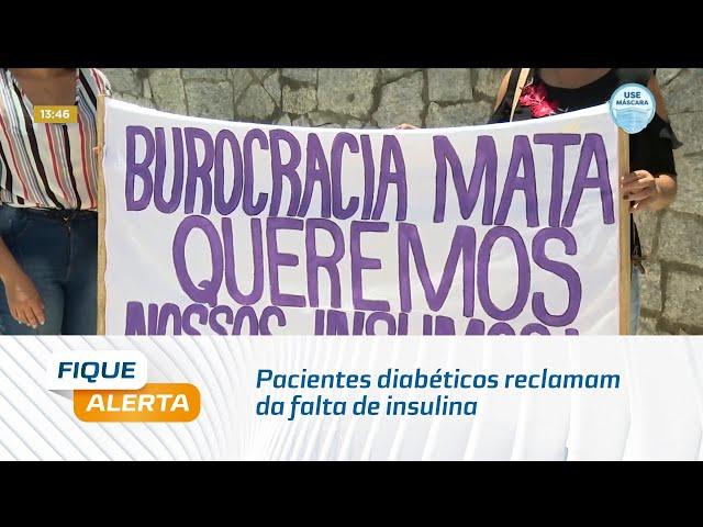 Pacientes diabéticos reclamam da falta de insulina