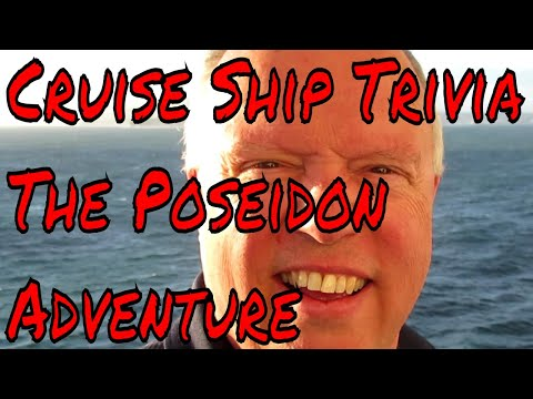 Cruise Ship Trivia Question Who Starred in the Poseidon Adventure?