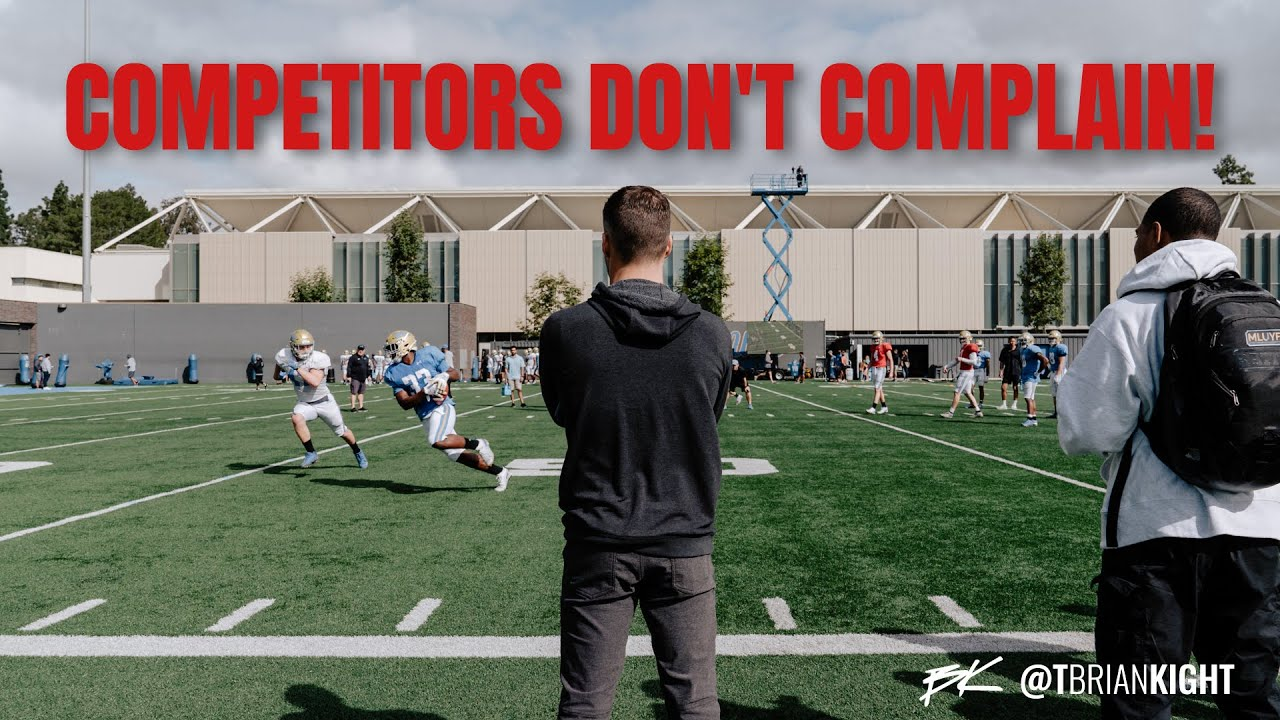 Download Create a Complaining-Free Environment - Brian Kight at UCLA Football