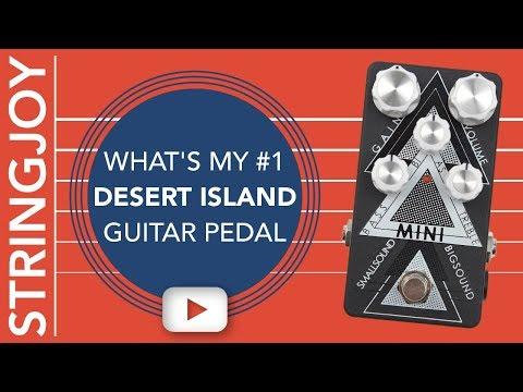 My Desert Island Guitar Pedal? The smallsound/bigsound Mini Overdrive.