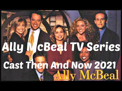 """Download """"ALLY McBEAL"""" ~ TV Series Cast Then And Now 2021"""