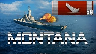 Tier X - MONTANA || 9 KILLS ||  World of Warships