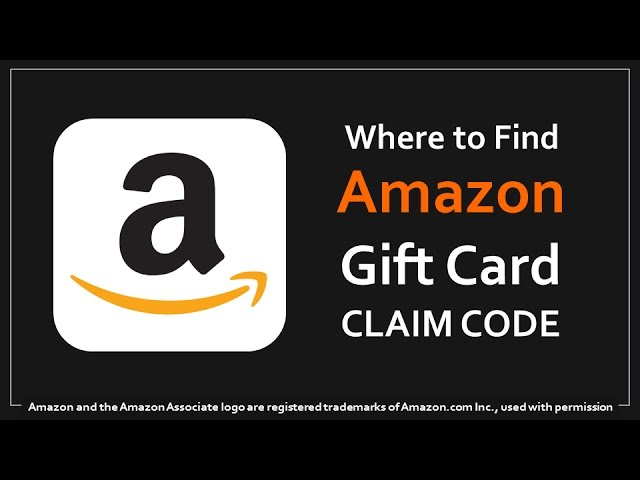 Where To Find Amazon Gift Card Claim Code Youtube