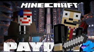 MC Payday 2 #1 - ¡Ladrón de guante blanco!