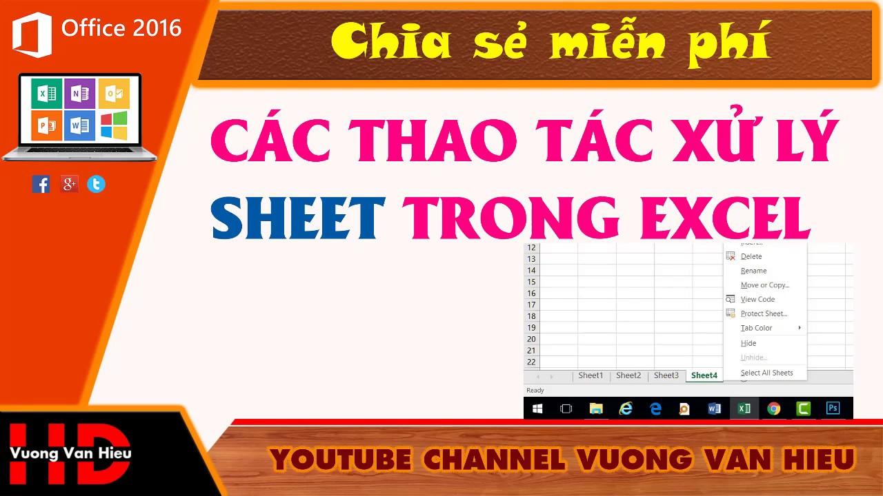 Thủ Thuật Excel: Các Thao Tác Xử Lý Sheet Trong Excel