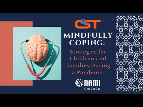 Mindfully Coping: Strategies For Children And Families During A Pandemic