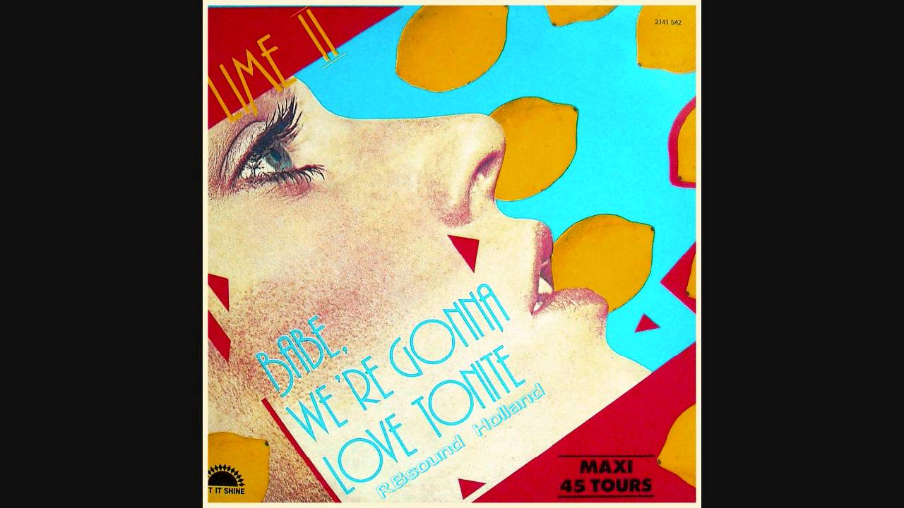 LIME - Babe we're gonna love tonight (12inch remix) HQ ...