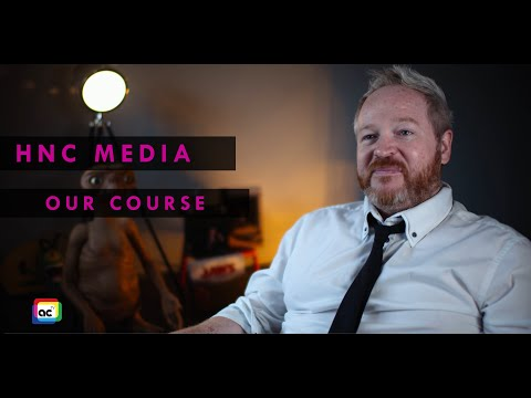 HNC MEDIA ANALYSIS & PRODUCTION | AYRSHIRE COLLEGE | OUR COURSE