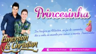 Emerson e Christian - Princesinha