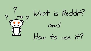 What is Reddit? and How to use it? Quick Guide, All basics covered.