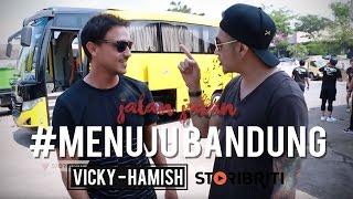 Vicky Nitinegoro dan Hamish Daud - Jalan-jalan #MenujuBandung