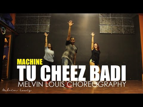Tu Cheez Badi | Melvin Louis Choreography | Machine