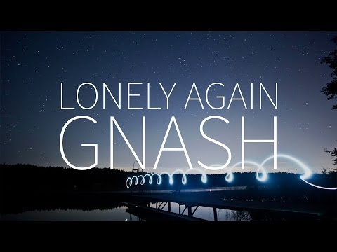 Gnash | Lonely Again [Lyrics]