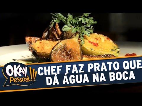 Okay Pessoal!!! (23/08/16) - Chef faz prato que dá água na boca