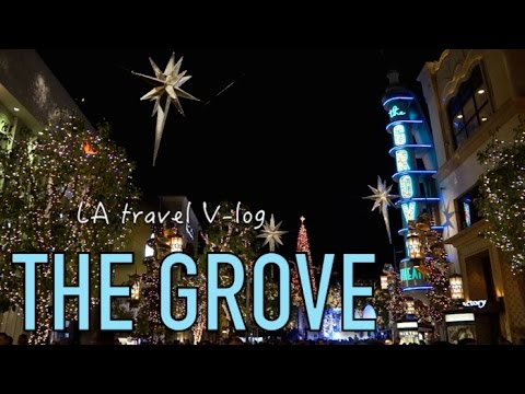 The Grove: the most glamorous shopping in Los Angeles | Travel Vlog