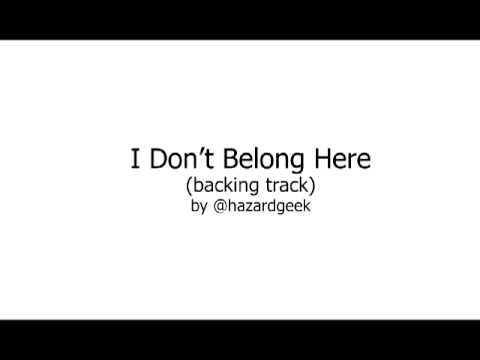 I Don't Belong Here by Cromok [backing track]