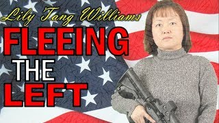 Leaving the Left - Part 21: Fleeing the Left, Lily Tang Williams